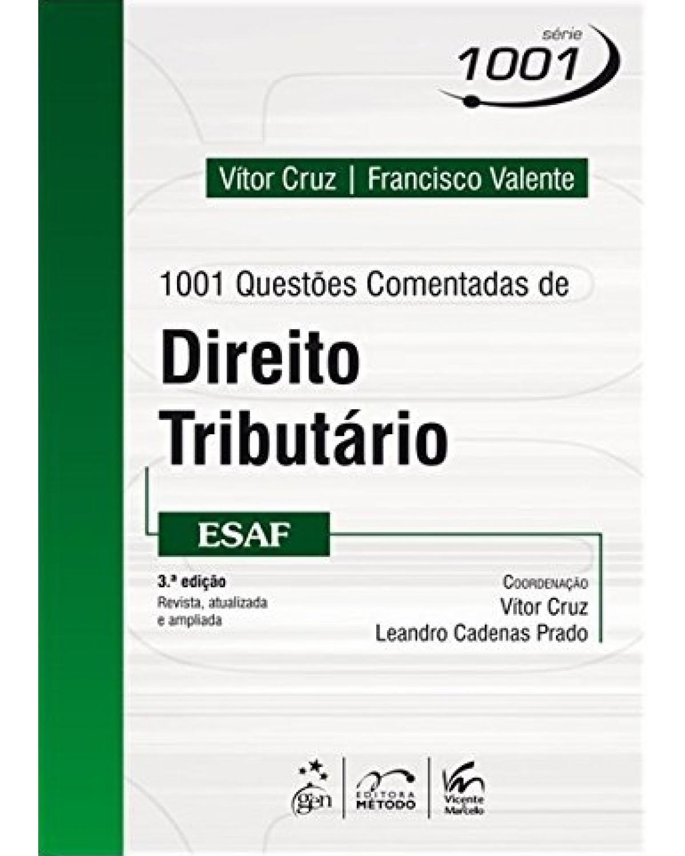 1001 Questões comentadas de direito tributário - ESAF - 3ª Edição