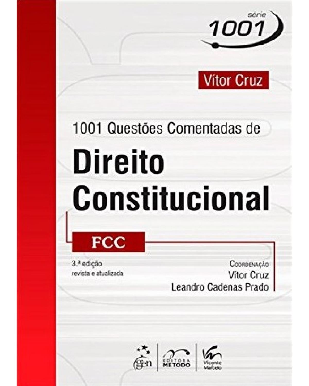 1001 questões comentadas de direito constitucional - FCC - 3ª Edição