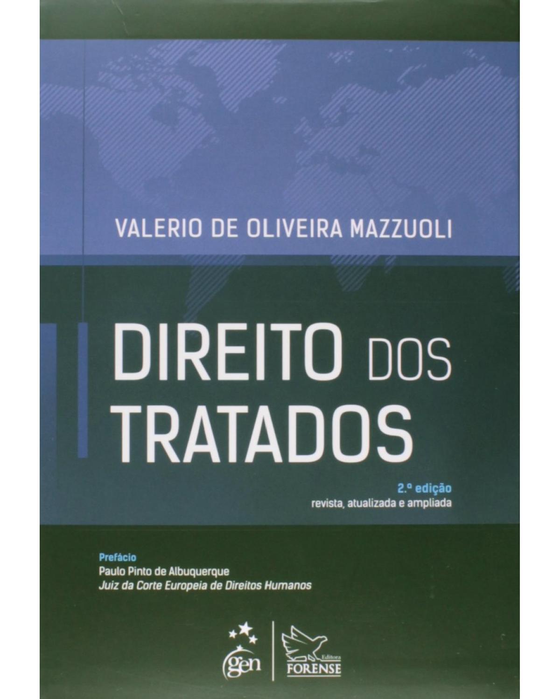 Direito dos tratados - 2ª Edição   2014
