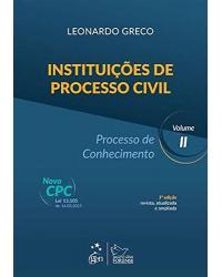 Instituições de processo civil - Volume 2: Processo de conhecimento - 3ª Edição   2015