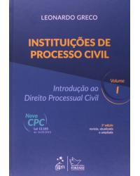 Instituições de processo civil: Introdução ao direito processual civil - 5ª Edição