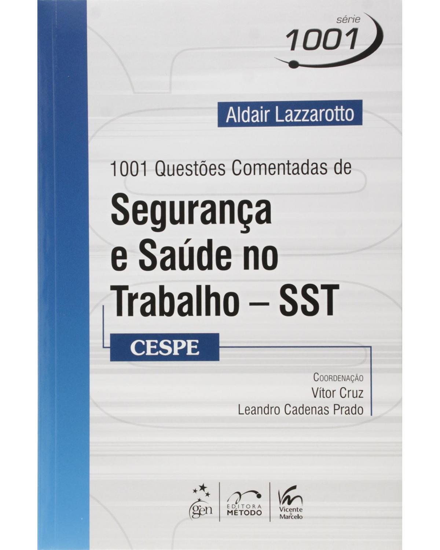 1001 questões comentadas de segurança e saúde no trabalho - SST - CESPE - 1ª Edição