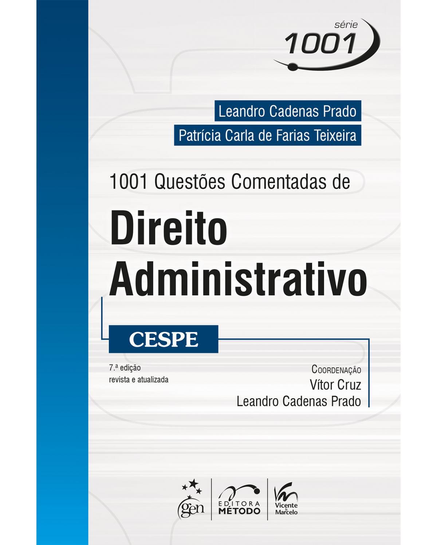 1001 Questões comentadas de direito administrativo - CESPE - 7ª Edição