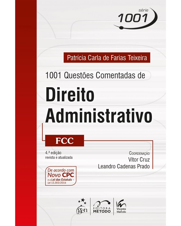 1001 Questões comentadas de direito administrativo - FCC - 4ª Edição