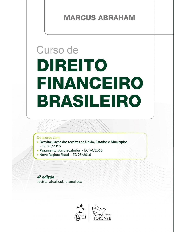 Curso de direito financeiro brasileiro - 4ª Edição