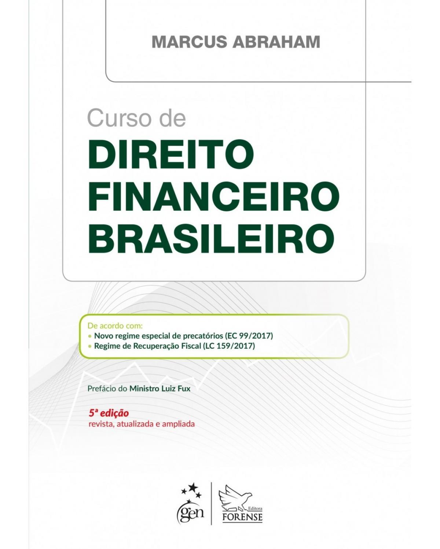 Curso de direito financeiro brasileiro - 5ª Edição