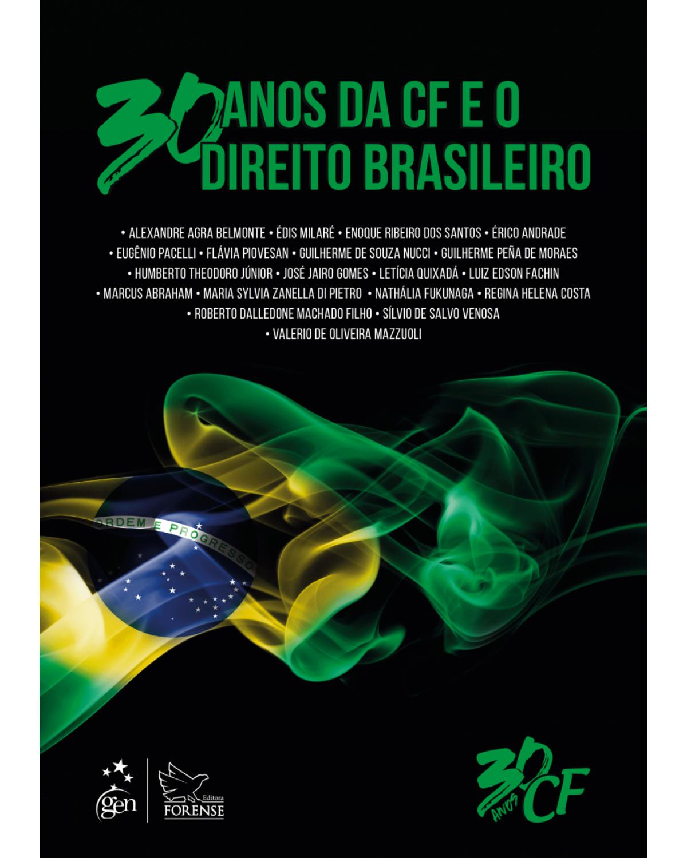 30 anos da CF e o direito brasileiro - 1ª Edição   2018
