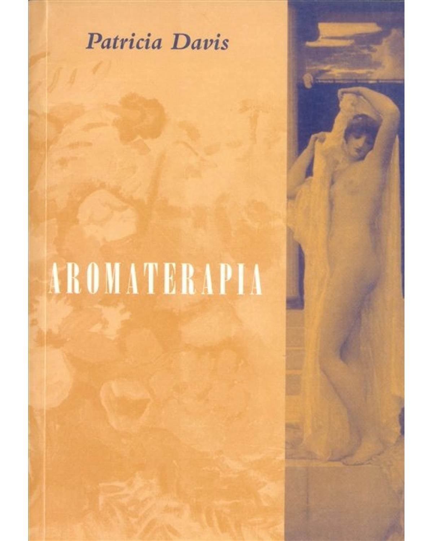Aromaterapia - 1ª Edição   1996