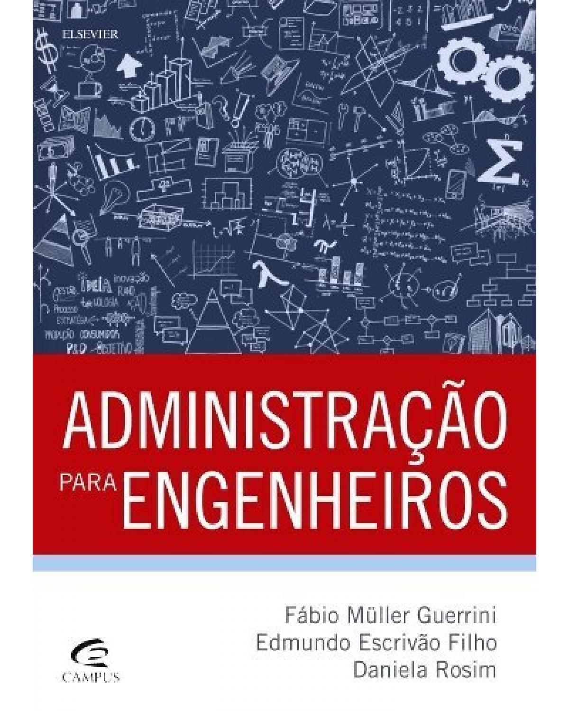 Administração para engenheiros - 1ª Edição