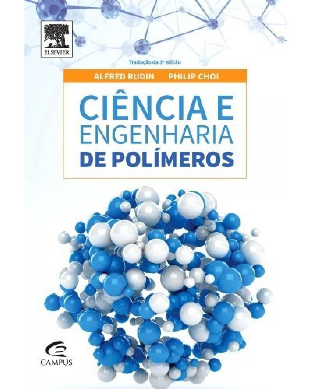 Ciência e engenharia de polímeros - 1ª Edição