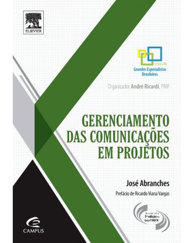 Gerenciamento das comunicações em projetos - 1ª Edição   2014