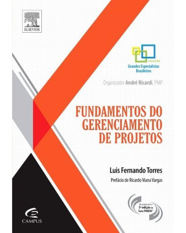 Fundamentos de gerenciamento de projetos - 1ª Edição   2013