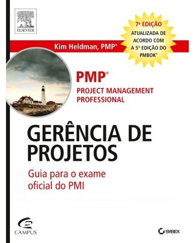 Gerência de projetos: guia para o exame oficial do PMI - 7ª Edição   2014
