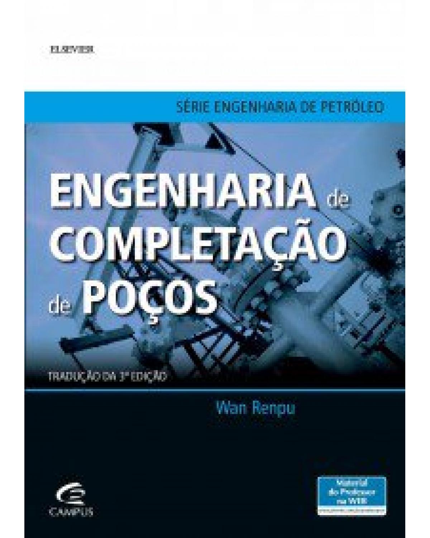 Engenharia de completação de poços - 3ª Edição