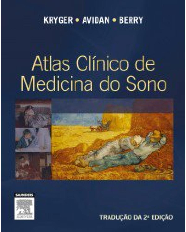 Atlas clínico de medicina do sono - 2ª Edição | 2015