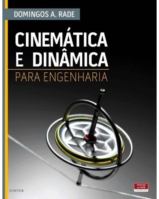 Cinemática e dinâmica para engenharia - 1ª Edição