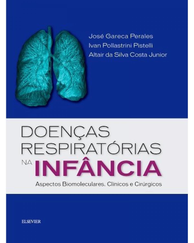 Doenças respiratórias na infância - 1ª Edição   2016