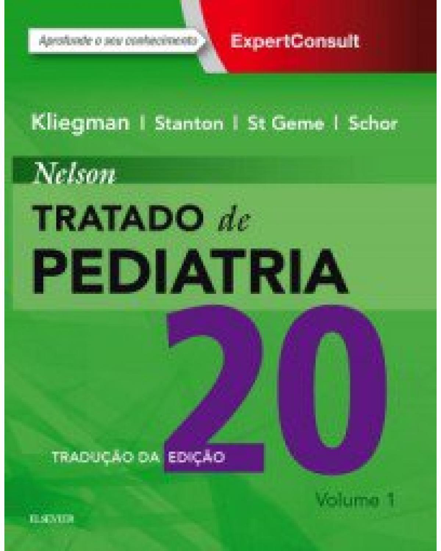 Nelson: Tratado de pediatria - 20ª Edição | 2017