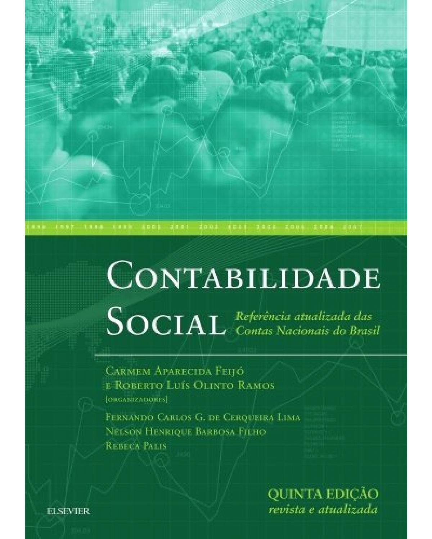 Contabilidade social: Referência atualizada das contas nacionais do Brasil - 5ª Edição | 2017