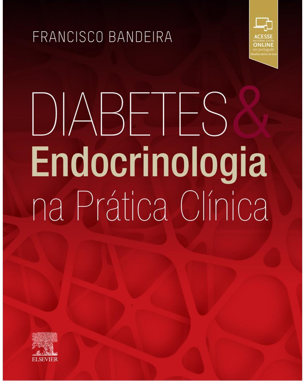 Diabetes e endocrinologia na prática clínica - 1ª Edição