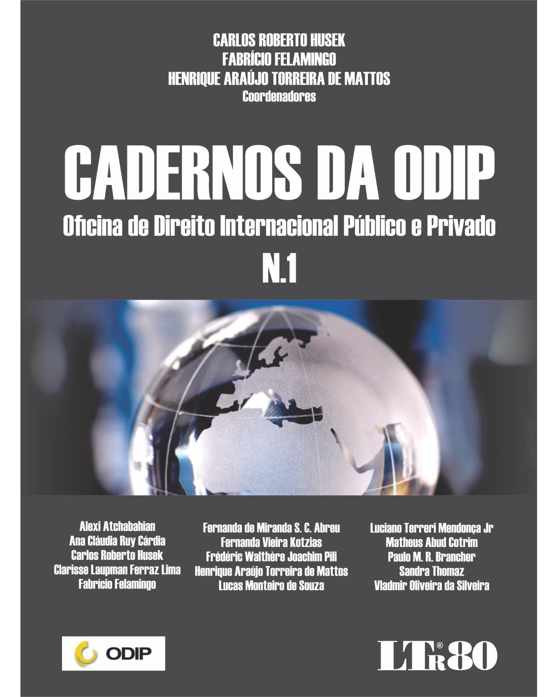 Cadernos da ODIP - n.1 - Oficina de direito internacional público e privado - 1ª Edição