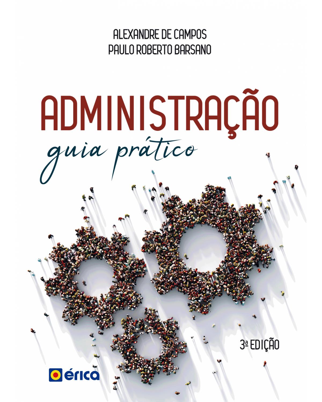 Administração - guia prático e didático - 3ª Edição | 2020
