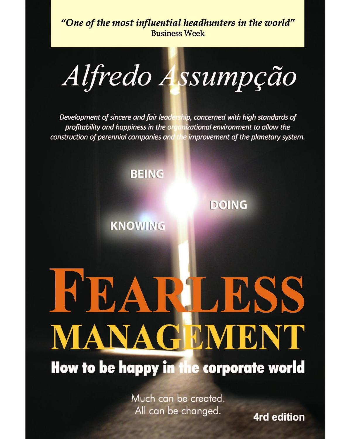 Fearless management: how to be happy in the corporate world - 4ª Edição   2021