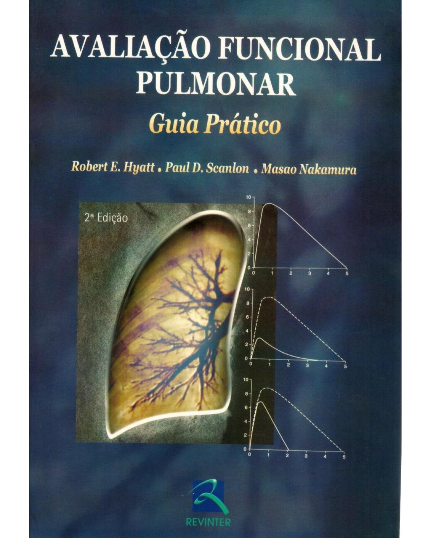 Avaliação funcional pulmonar: guia prático - 2ª Edição   2006