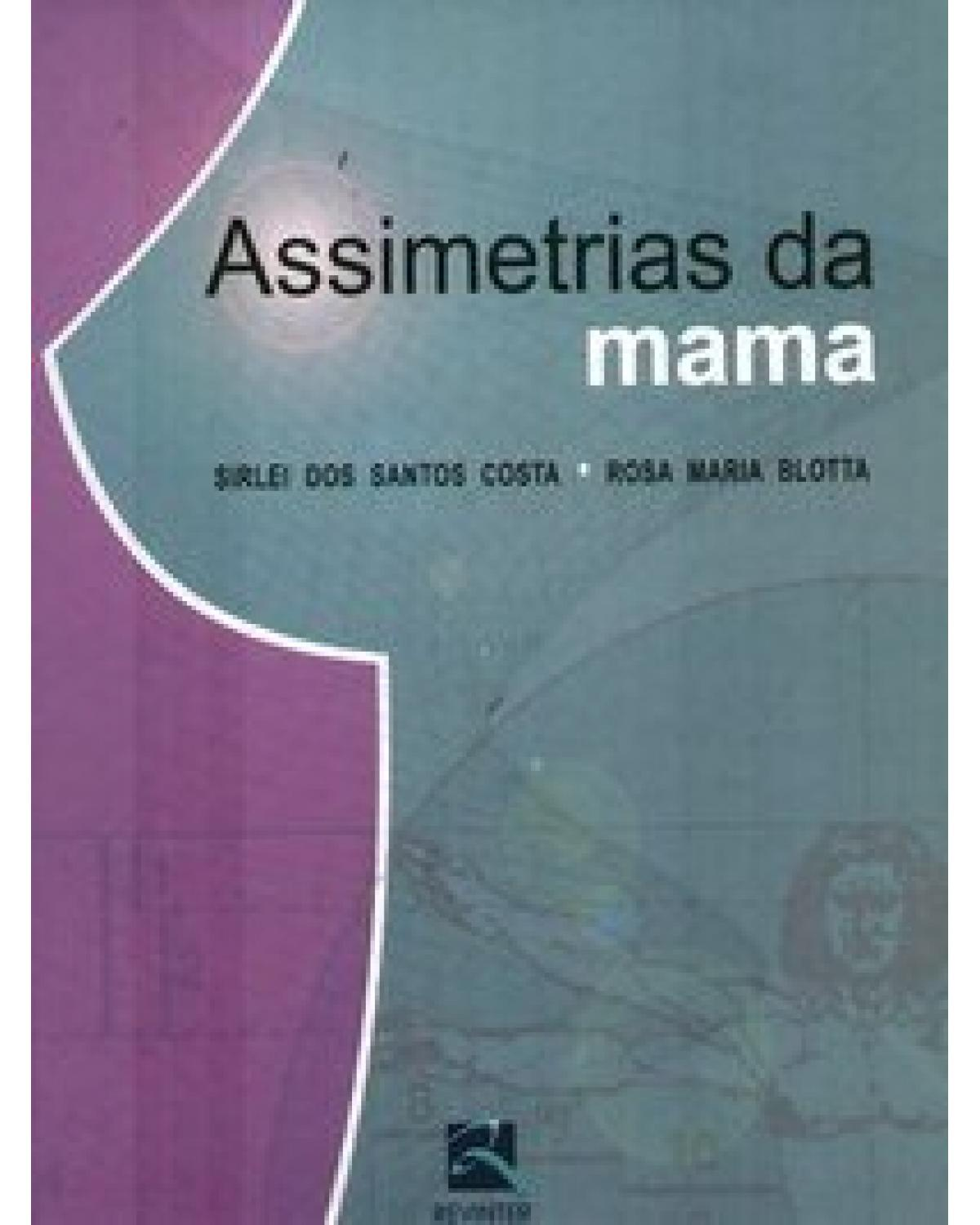 Assimetrias da mama - 1ª Edição | 2007