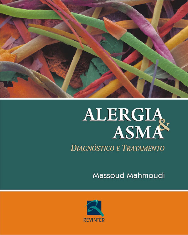 Alergia e asma: Diagnóstico e tratamento - 1ª Edição