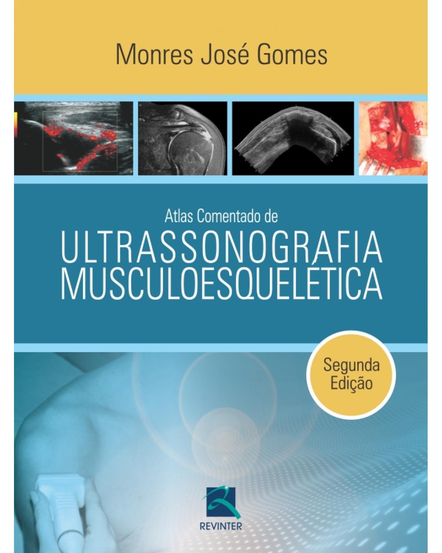 Atlas comentado de ultrassonografia musculoesquelética - 2ª Edição | 2011