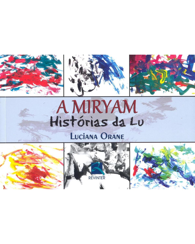 A Miryam: histórias da Lu - 1ª Edição | 2011