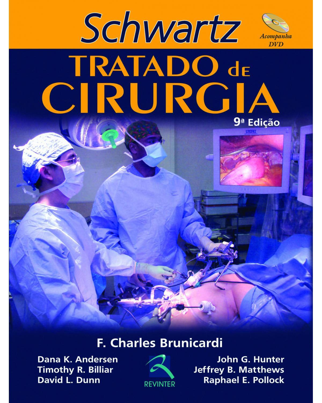 Schwartz: Tratado de cirurgia - 9ª Edição | 2013