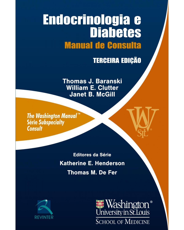 Endocrinologia e Diabetes: Manual de Consulta - 3ª Edição