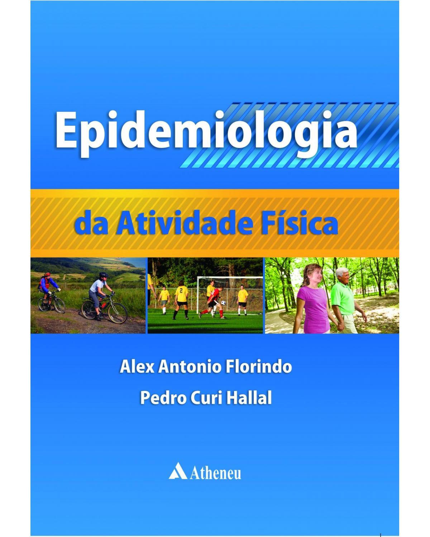 Epidemiologia da atividade física - 1ª Edição   2011