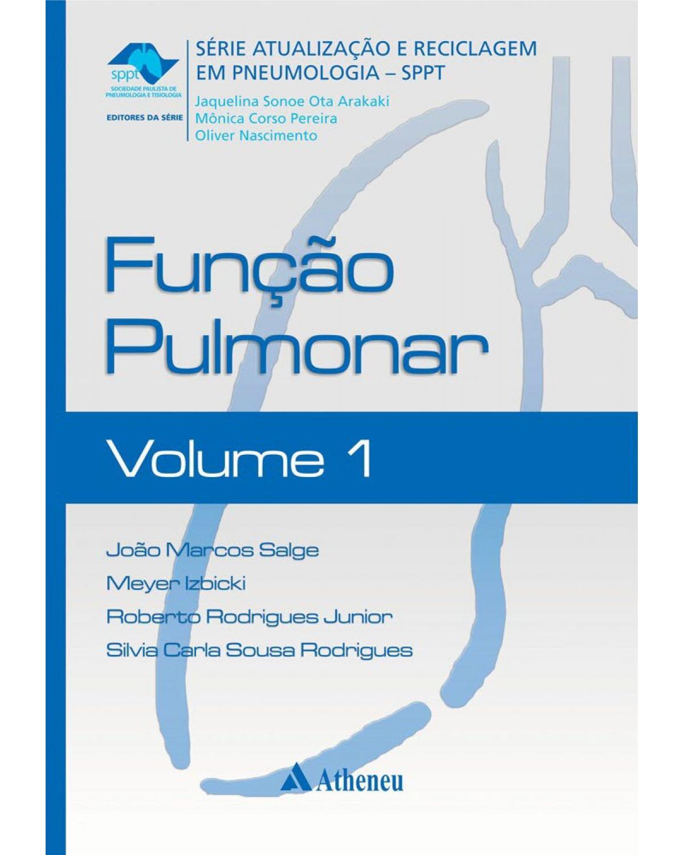 Função pulmonar - Volume 1:  - 1ª Edição   2011