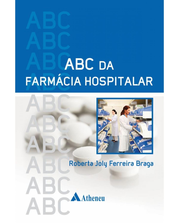 ABC da farmácia hospitalar - 1ª Edição
