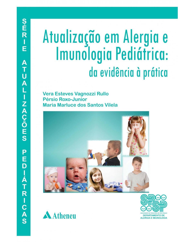 Atualização em alergia e imunologia pediátrica - 1ª Edição