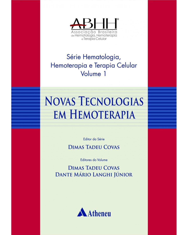 Novas tecnologias em hemoterapia - 1ª Edição | 2016