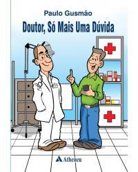 Doutor, só mais uma dúvida - 1ª Edição | 2016