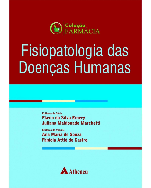 Fisiopatologia das doenças humanas - 1ª Edição   2017