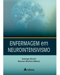 Enfermagem em neurointensivismo - 1ª Edição