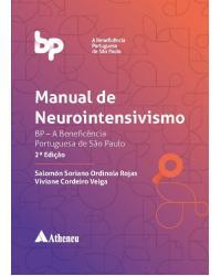 Manual de neurointensivismo - BP - A Beneficência Portuguesa de São Paulo - 2ª Edição | 2018