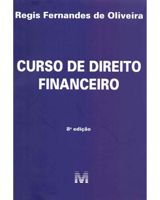 Curso de direito financeiro - 8ª Edição