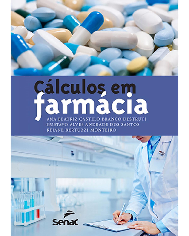 Cálculos em farmácia - 1ª Edição