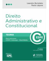 Direito administrativo e constitucional - Teoria - Para concursos CESPE/Cebraspe - Nível médio - 2ª Edição   2017