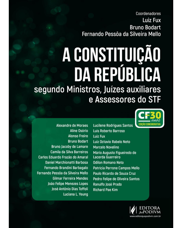 A Constituição da república segundo ministros, juízes auxiliares e assessores do STF - 1ª Edição | 2019