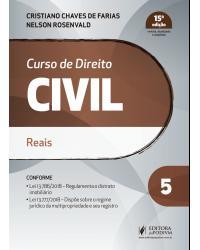 Curso de direito civil - Volume 5: reais - 15ª Edição | 2019