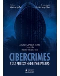 Cibercrimes e seus reflexos no direito brasileiro - 1ª Edição | 2020