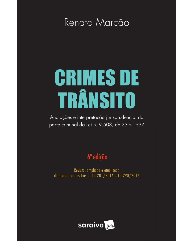 Crimes de trânsito - 6ª Edição | 2017